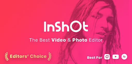 Video Editor & Video Maker - InShot